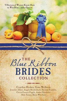 ECPA Bestseller!        The Blue Ribbon Brides Collection - Meet nine men and women whose competitive goals take them to state and county fairs between 1889 and 1930.