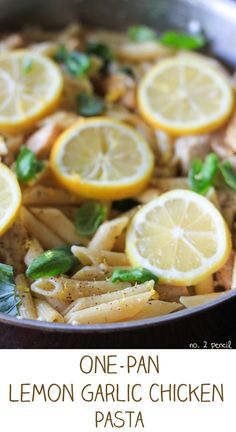 Lemon Garlic Chicken Pasta- Riley will like