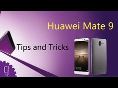 Huawei Mate 9 (Tips & Tricks) - (More Info on: http://LIFEWAYSVILLAGE.COM/videos/huawei-mate-9-tips-tricks/)