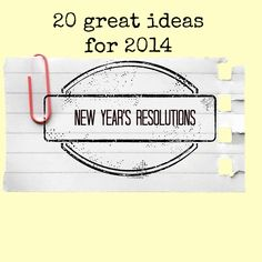 20 Great Ideas For Your New Year's Resolutions (Even If You'll Break Them)