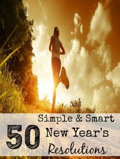 We tend to bite off more that we can chew with New Year's Resolutions. Here are 50 Simple and Smart New Year's Resolution Ideas that are easy to implement.