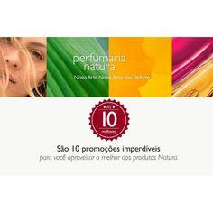 A EXPERIÊNCIA NOS ENSINOU: BRASILEIRO ADORA PERFUME Perfumes que respiram beleza, afeto, alegria, sensações e lembranças para todas as pessoas. Gente como você, que leva na pele nossas melhores criações.  Confira em www.rede.natura.net/espaco/naturacamis as 10 promoções imperdíveis em perfumaria e aproveite o melhor dos produtos Natura!  Perfumaria Natura Nossa arte. Nossa alma. Seu perfume.