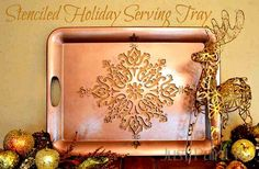 DIY Holiday and Christmas Crafts - Stenciled Serving Tray with Royal Design Studio snowflake stencils - via Just Paint It Blog