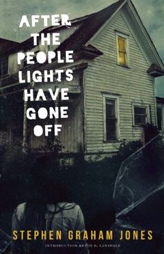 After the People Lights Have Gone Off by Stephen Graham Jones http://www.amazon.com/dp/1940430259/ref=cm_sw_r_pi_dp_xGRXtb0WSQS4RPZX