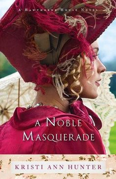 A Noble Masquerade by Kristi Ann Hunter @authorkristiann #bookreview via @betherin02