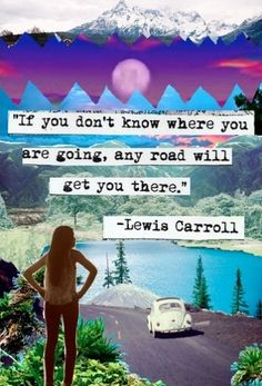 """If you don't know where you are going…"" ~ Lewis Carroll • photo: via Vera Scott on Flickr"