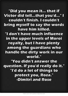 Vampire Academy Quotes | Dimitri & Rose