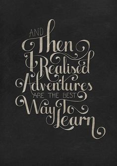 We learn through adventures