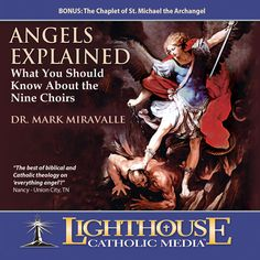 Dr. Mark Miravalle - Professor of Theology and Mariology at Franciscan University of Steubenville - teaches on the fascinating subject of Angels.