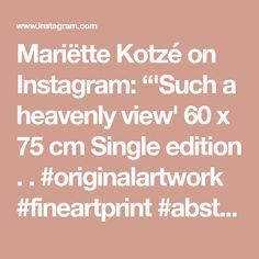 "Mariëtte Kotzé on Instagram: ""'Such a heavenly view' 60 x 75 cm Single edition . . #originalartwork #fineartprint  #abstractart #microworld #microscape  #chemicalart…"" Ink Wash, Macro Photography, Heavenly, Original Artwork, Fine Art Prints, Abstract Art, Instagram, Art Prints"