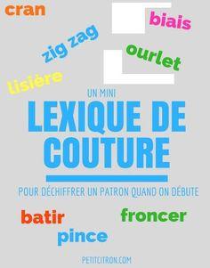 Ce que j'aurai aimé savoir quand j'ai commencé à coudre : un mini dictionnaire de couture - Il y-a-t'il des mots dont vous ne connaissez pas la définition?