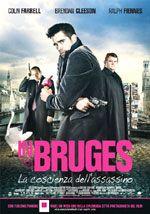 Dopo uno dei tanti sporchi e pericolosi lavori a Londra, due sicari si nascondono per due settimane a Bruge.