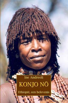 Konjo no, Ethiopie een belevenis van Ine Andreoli. Een uitgave van www.boekenplan.nl