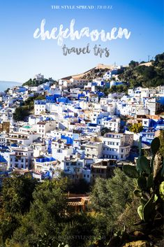 Traveling to Chefchaouen, Morocco? Read these great tips before you do.