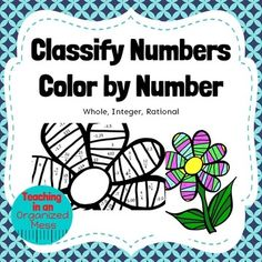 Classify Numbers Color by Number by Teaching in an Organized Mess | Teachers Pay Teachers Students color whole numbers, integers and rational numbers by their classification.