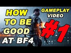 Watch this video on my channel 👀  Battlefield 4 Gameplay - How to be Good at Battlefield 4  https://youtube.com/watch?v=DHfDANdVHL8