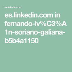 es.linkedin.com in fernando-iv%C3%A1n-soriano-galiana-b5b4a1150