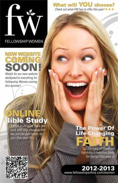 Fellowship Women 2012  Join us in whatever option fits your life.   Check out all the opportunities!