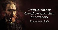 A great artist who had a way with words as well here are 13 Vincent van Gogh quotes to help you find beauty in Van Gogh quotes that will make your life more beautiful Dutch Artists, Great Artists, Vincent Van Gogh, Pablo Picasso, Van Gogh Quotes, In Remembrance Of Me, Van Gogh Paintings, Artist Quotes, Dutch Painters