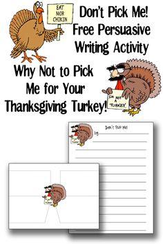 Free Thanksgiving Writing Worksheet - Don't Pick Me: Persuasive Writing