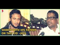 Shakib with his Father Eid Program 2015