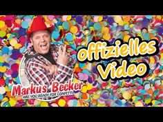 Markus Becker - Are you ready for Confetti? (Official Video)