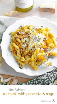 Blue Hubbard Torchetti with Pancetta and Sage - Curl up with this warming winter comfort food. This simple yet elegant pasta dish features the seasonal flavors of blue hubbard squash and sage, along with smoky pancetta and fontina cheese. See more photos