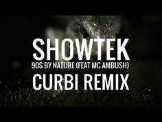 Showtek - 90s By Nature feat. MC Ambush (Curbi Remix)