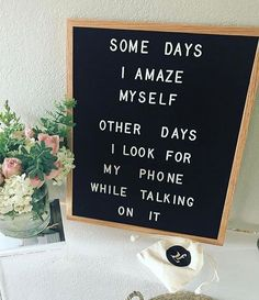 Letter board quote Humour Quotes, Sign Quotes, Funny Work Quotes, Great Quotes, Me Quotes, Inspirational Quotes, Sunday Quotes, Motivational Messages, Funny Wuotes
