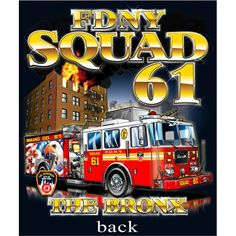 FDNY Squad 61- My Brothers Firehouse!!