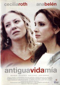 Antigua vida mía (2002) Arxentina. Dir: Héctor Oliveira. Drama. Feminismo - DVD CINE 1582