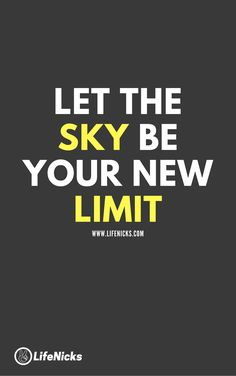 If you don't put any limit to your thoughts then sky is the limit for you. #quotes #quoteoftheday #inspired #inspiringquotes