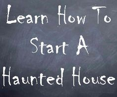 pinner said: Haunted House Ideas HQ | Where Fears Come To Life! ~  You still have time!   =)