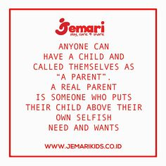Being a parent  Www.jemarikids.co.id  #parenting #parentingrules #jemarikids #jemarirules #jemariquote #kutipan #orangtua