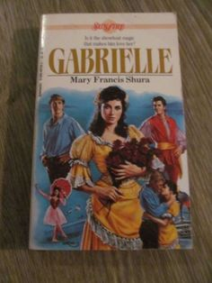 Gabrielle by Mary Francis Shura (1987, Paperback) Sunfire Romance
