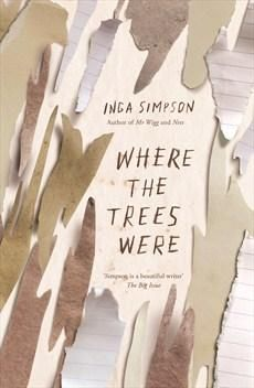 Where The Trees Were.  A beautiful new novel about the innocence of childhood and the scars that stay with you for life, from the award winning author of MR WIGG and NEST. 'All in?' Kieran pulled me up, and the others followed. We gathered around the bigger tree. No one asked Matty - he just reached up and put his right hand on the trunk with ours. Kieran cleared his throat. 'We swear, on these trees, to always be friends. To protect each other - and this place.'