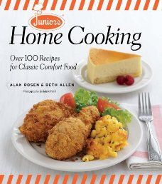Junior's Home Cooking: Over 100 Recipes for Classic Comfort Food - For more than 60 years, Junior's Restaurants have been serving their customers scrumptious classic American dishes before they top off their meal with a decadent dessert or a slice of its award-winning cheesecake. - See more at: http://lovemyebooks.com/cookbooks-food-wine/junior39s-home-cooking-over-100-recipes-for-classic-comfort-food/#sthash.1O0ogE5O.dpuf
