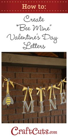 Bee Mine Valentine's Day Letters | CraftCuts.com