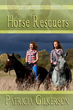 The Horse Rescuers: Volume 1