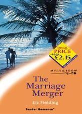 The Marriage Merger (Tender Romance) By Liz Fielding