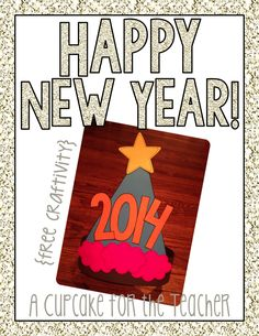 A Cupcake for the Teacher: Happy New Year! {Free Craftivity}