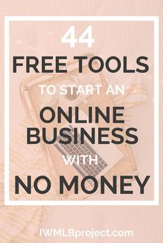 44 free tools to start an online business with no money. Want to start a business but don't have a lot of money to spend? No problem! There are loads of free business tools for when you are starting out! Creating A Business, Starting A Business, Business Planning, Business Tips, Business Products, Business Essentials, Business Journal, Business Design, Earn Money Online