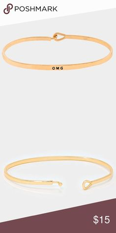 """""""OMG"""" Gold Tone Bangle Bracelet """"OMG"""" Gold Tone Bangle Bracelet. This is a fun and fashionable bracelet. It's can be stacked and you can mix different metal types. Jewelry Bracelets"""