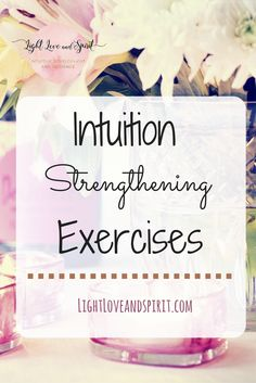 Intuition Strengthening Exercises - Ashley Strong Simple Intuition Strengthening exercises for Intuitive Development Spiritual Practices, Spiritual Life, Spiritual Growth, Spiritual Awakening, Spiritual Enlightenment, Psychic Development, Spiritual Development, Personal Development, Reiki