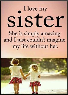This is so true. I love all my sisters!