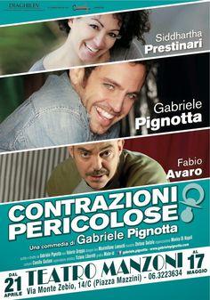 Riflettori su...di Silvia Arosio: Gabriele Pignotta Contrazioni Pericolose: da doman...
