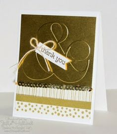 handmade card from Jill's Card Creations ... trendy washi tape in gold and white ... giant ampersand from embossing folder with gold metaillic paper ... fresh look ... posh look ... Stampin' Up!