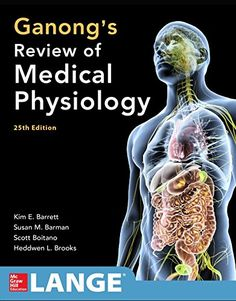 Ganong's Review of Medical Physiology 25th Edition PDF - http://am-medicine.com/2016/06/ganongs-review-medical-physiology-25th-edition-pdf.html