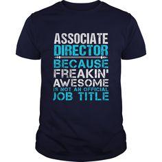 ASSOCIATE DIRECTOR T-Shirts, Hoodies. GET IT ==► https://www.sunfrog.com/LifeStyle/ASSOCIATE-DIRECTOR-110175584-Navy-Blue-Guys.html?id=41382
