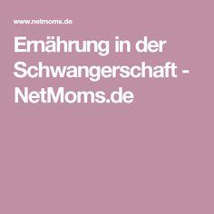 Ernährung in der Schwangerschaft - NetMoms.de